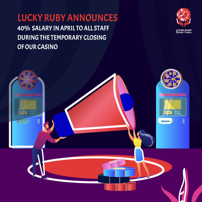 LUCKY RUBY ANNOUNCES 40% SALARY FOR THE MONTH OF APRIL
